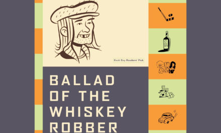 Book Recommendation: Ballad of the Whiskey Robber