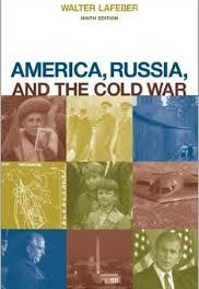 """Analysis of """"America, Russia, and the Cold War, 1945-2006"""""""