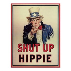 shut_up_hippie_poster